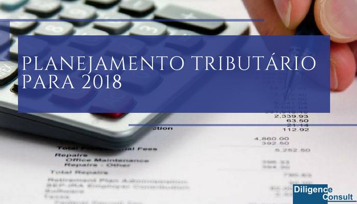 Planejamento tributário para 2018
