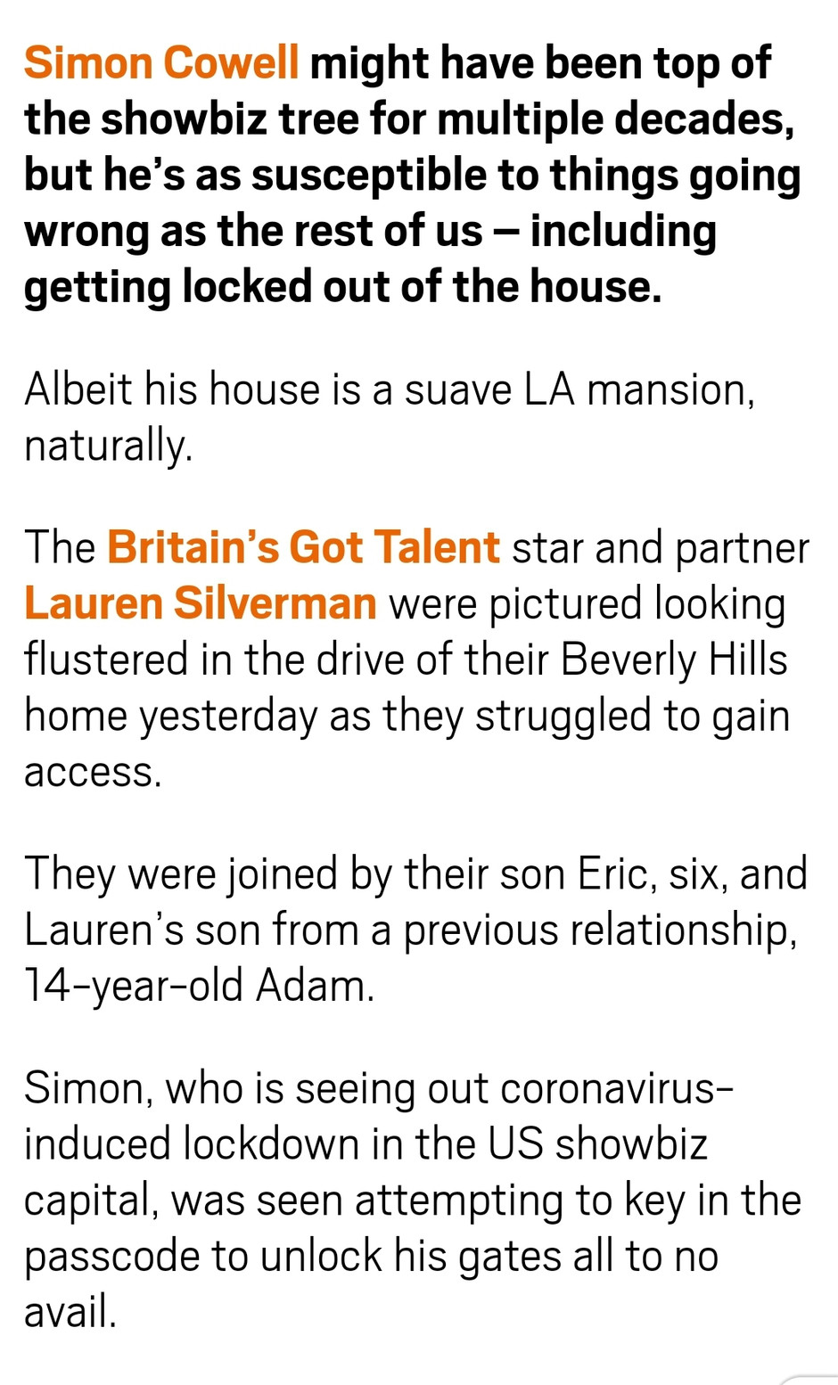 Simon Cowell locked out