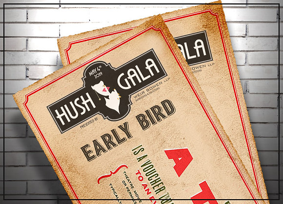 HUSH GALA - Early Bird Ticket
