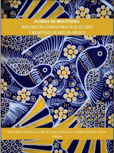 Plumas de Multitudes, Integración comunitaria en el estudio y Monitoreo de Aves