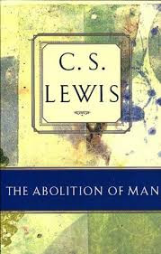 The Abolition of Man Review