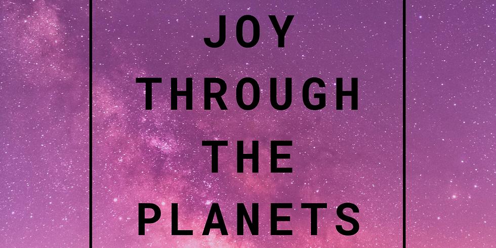 Joy through the Planets