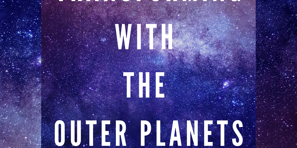 Transforming with the Outer Planets