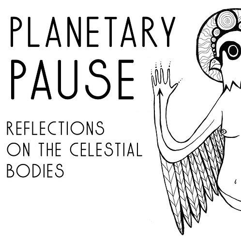 Planetary Pause