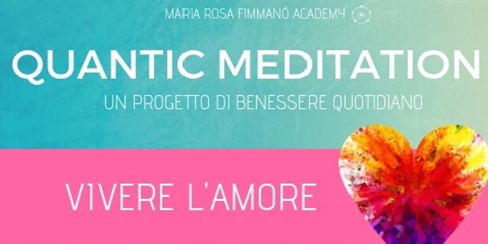 QUANTIC MEDITATION - VIVERE L'AMORE - Albate (CO)