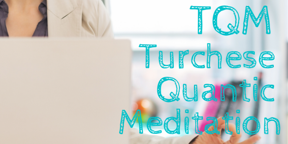 Turchese Quantic Meditation