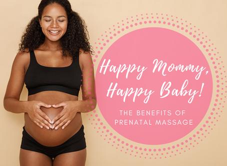 Happy Mommy, Happy Baby!