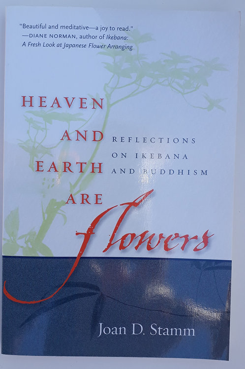 Heaven and Earth are Flowers