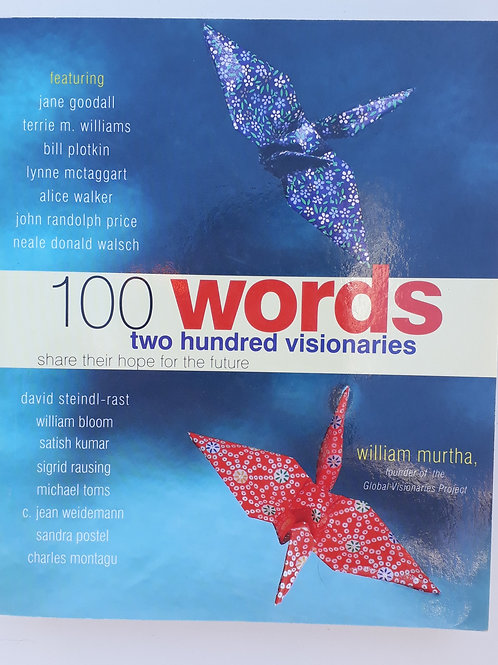 100 Words Two Hundred Visionaries