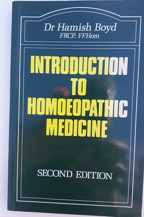 Introduction to Homoeopathic Medicine