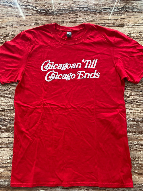 """Red """"Till Chicago End"""" Tee"""