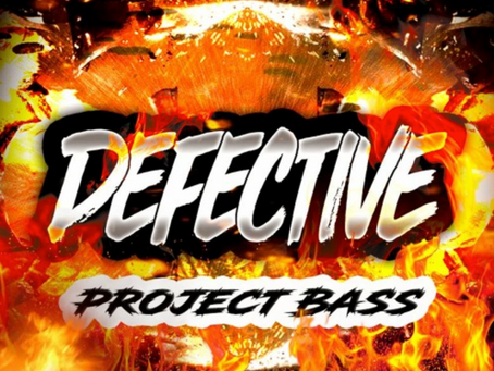 DEFECTIVE - PROJECT BASS (2021)