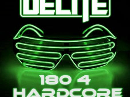 DJ Delite - 180 4 Hardcore August '21