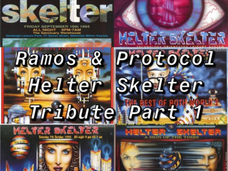 Ramos & Protocol - Helter Skelter Tribute Part 1 (13th February 2021)