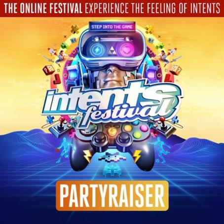 Intents Festival 2020 | Liveset Partyraiser