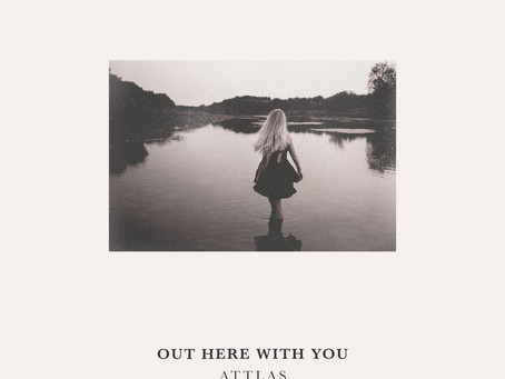 ATTLAS - Out Here With You (2020)