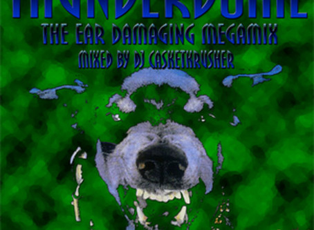 "DJ Casketkrusher - Thunderdome: ""The Ear Damaging Megamix"" (Mix 1) (2020)"