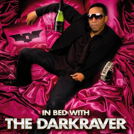 In Bed With The Darkraver (2010)