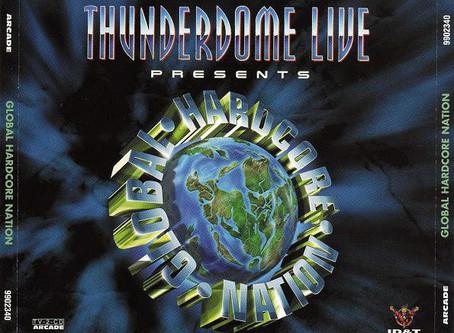Thunderdome Live Presents Global Hardcore Nation (1997)
