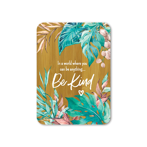 Bamboo Affirmation Plaque  - Tranquillity Be Kind