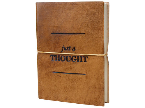 Leather Notebook - Just A Thought (Large)