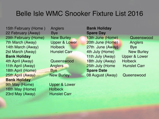 Belle Isle WMC Snooker Fixture List
