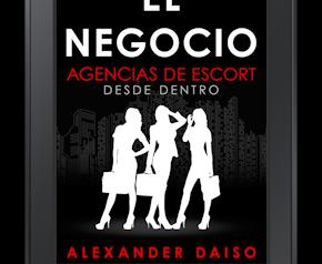 EL NEGOCIO: Agencias de Escort