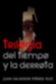 TRILOGIA DEL TIEMPO Y LA DERROTA.jpg
