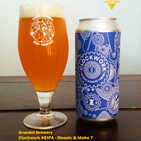Your Untappd Review - Arundel Brewery, Clockwork NEIPA: Mosaic & Idaho 7
