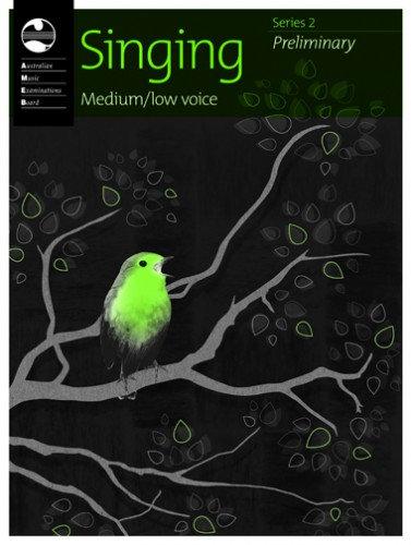 Singing Series 2: (Medium Low) Preliminary