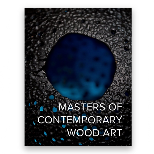 Masters of Contemporary Wood Art, Volume 1