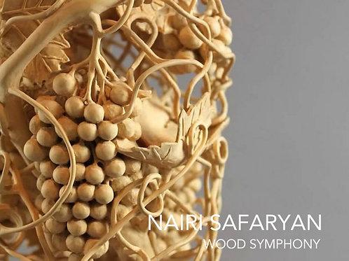 Nairi Safaryan: Wood Symphony