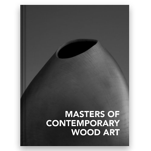 Masters of Contemporary Wood Art, Volume 3
