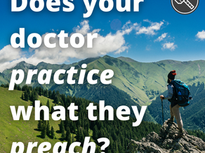 Does Your Doctor Practice What They Preach?