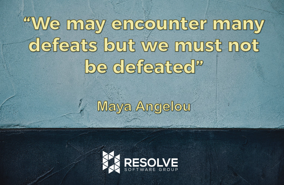 """We may encounter many defeats but we must not be defeated"""
