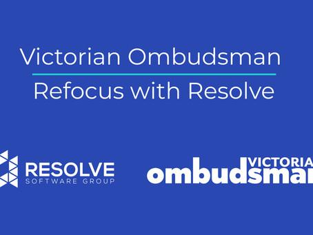 Victorian Ombudsman – Refocus with Resolve
