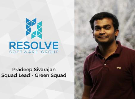 Congratulations to Pradeep, Our New Squad Lead
