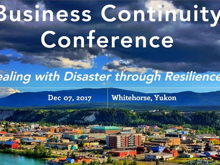 Yukon Chamber of Commerce Presenting a Conference on Business Continuity Geared for Small Businesses