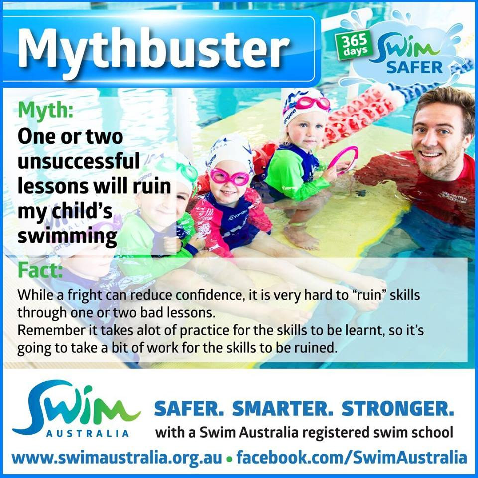 Swim Australia Mythbuster - One or two unsuccessful lessons will ruin my child's swimming