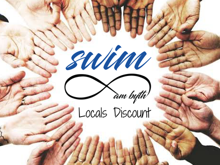 Swim am byth - locals discount!