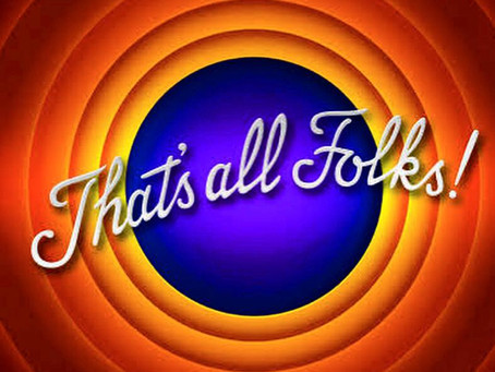 That's all folks . . .