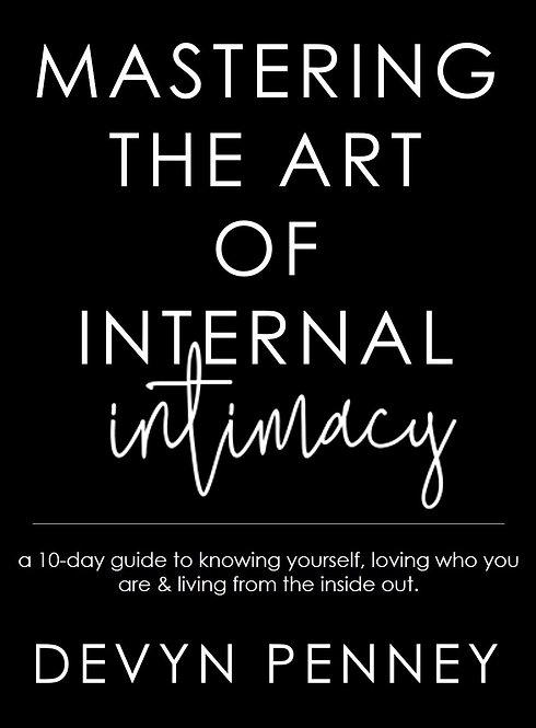Mastering the Art of Internal Intimacy