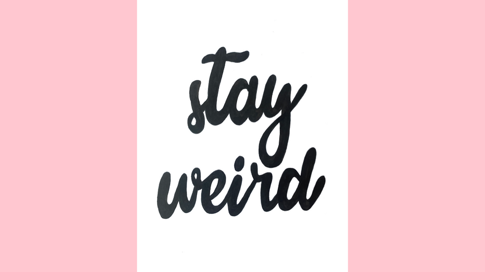 Stay Weird Greetings Card