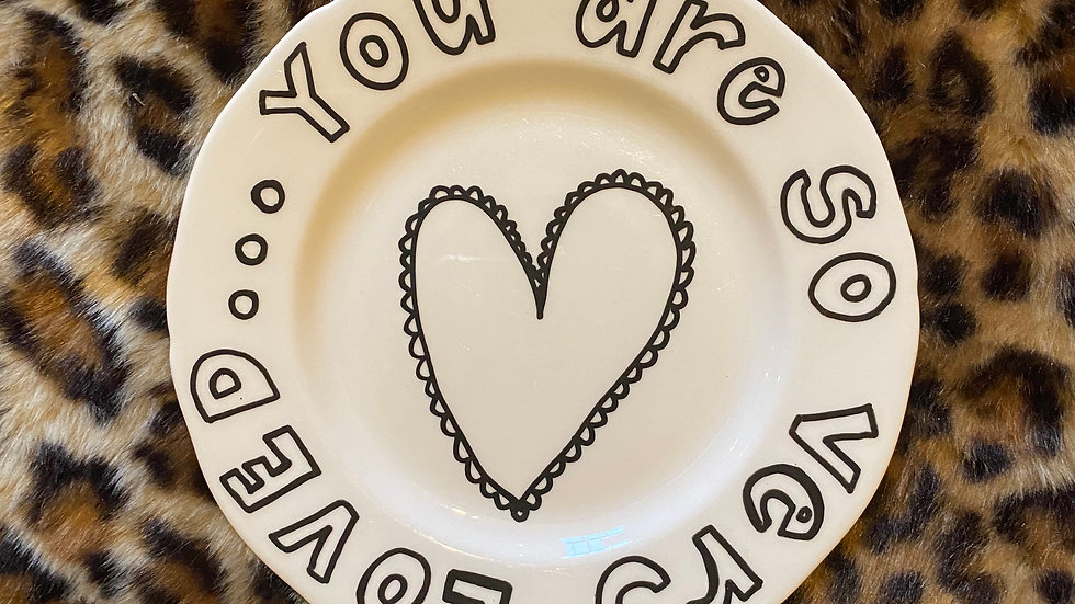 You Are So Very Loved, Plate