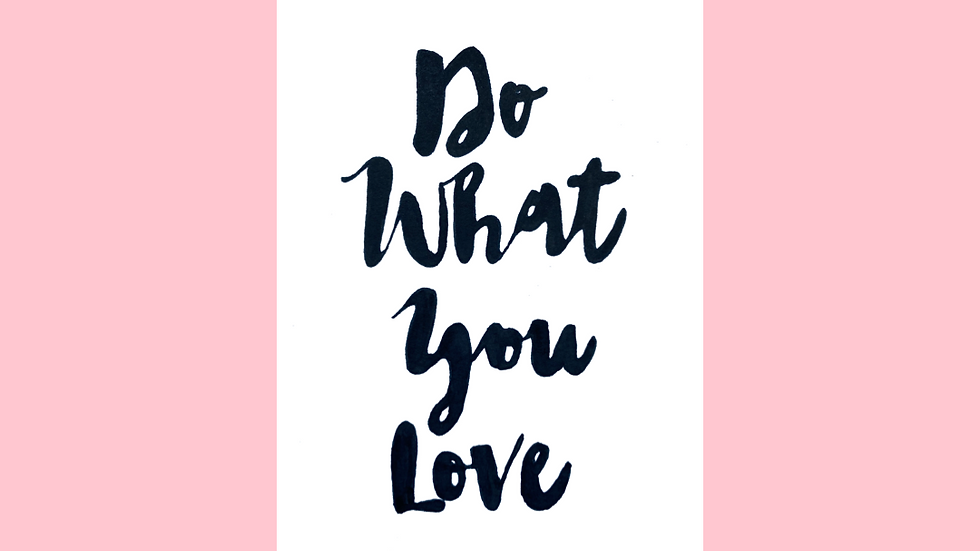 Do What You Love Greetings Card