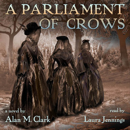 A Parliament of Crows | Alan M. Clark