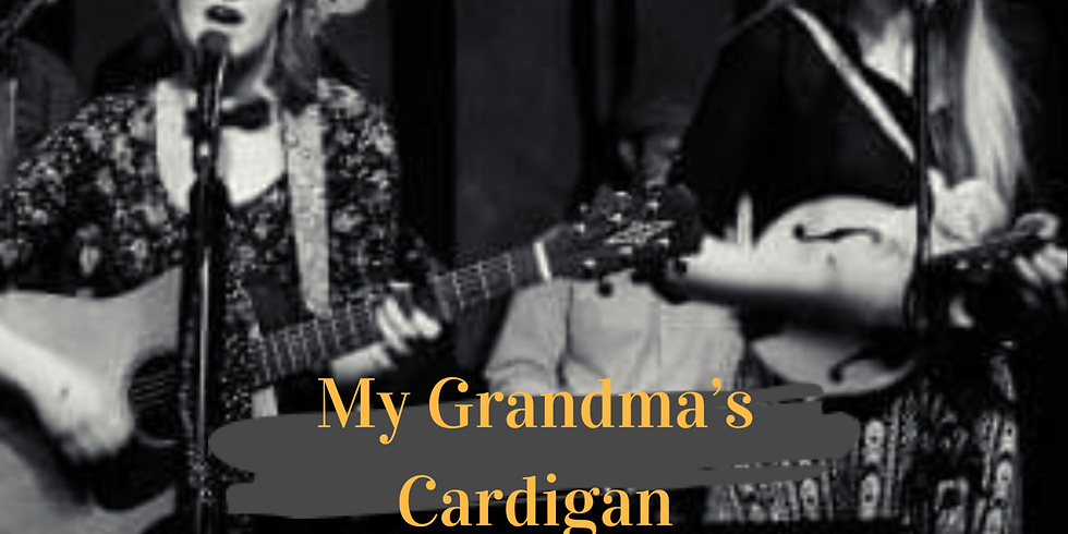 House Concerts welcomes My Grandma's Cardigan