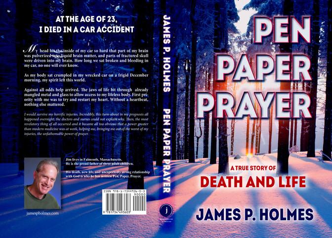 Pen, Paper, Prayer - James P. Holmes