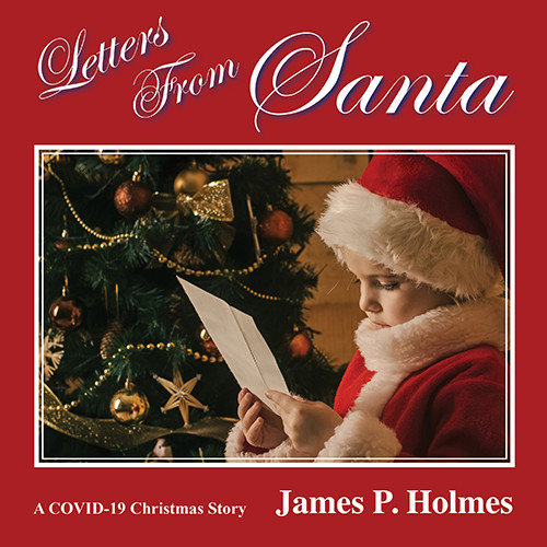 Letters From Santa - James P. Holmes