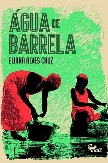 Água de Barrela - Eliana Alves Cruz